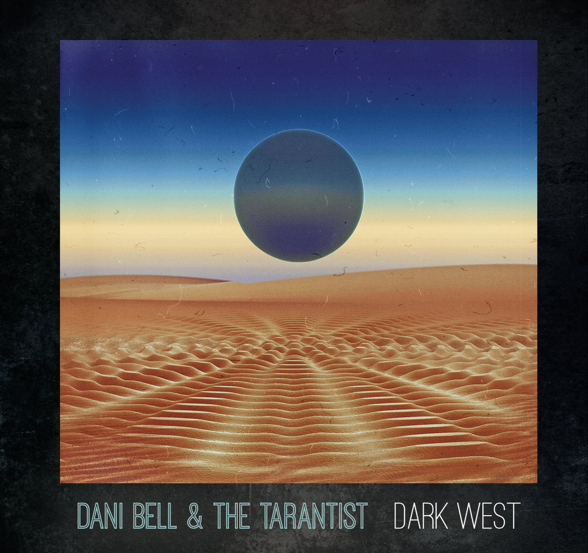 Resultado de imagen para dani bell and the tarantist WEST