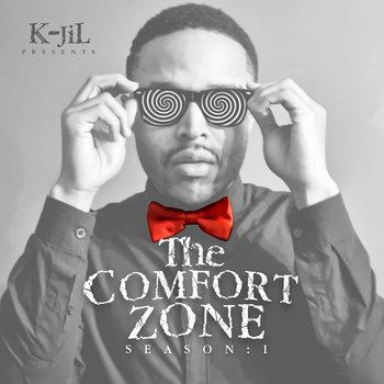 The Comfort Zone Season:1 by K-JiL