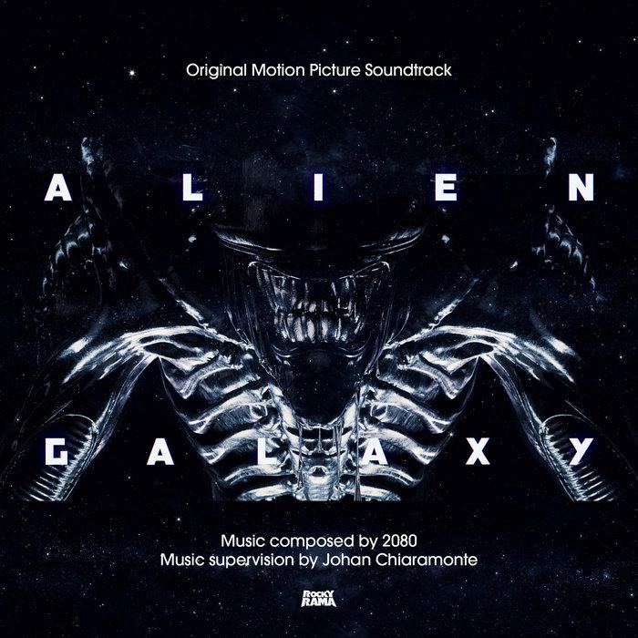 Alien Galaxy [Original Soundtrack], by 2080