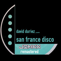 David Duriez presents San France Disco - Jinxx Records Tracks cover art