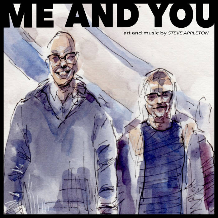Me And You – Steve Appleton