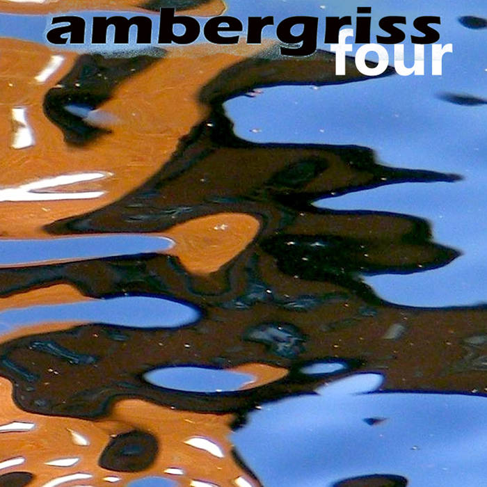 Ambergriss – Four