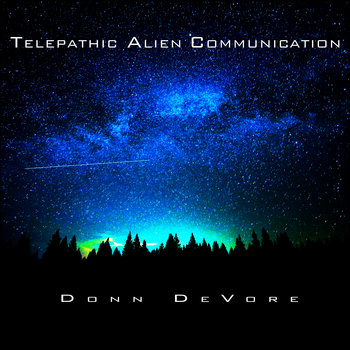 Telepathic Alien Communication by Donn DeVore