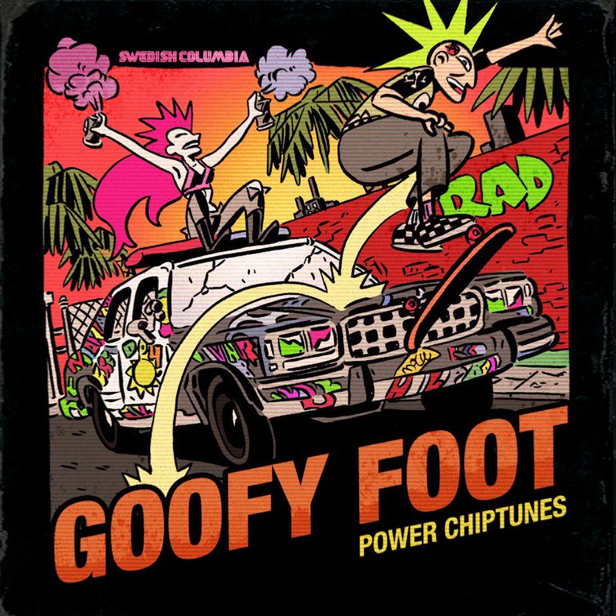 Goofy Foot: Power Chiptunes | Swedish Columbia