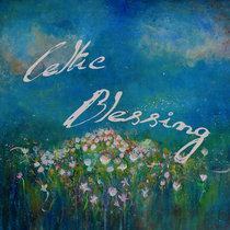 Celtic Blessing ~ Single cover art