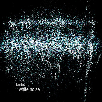White Noise by Krebs