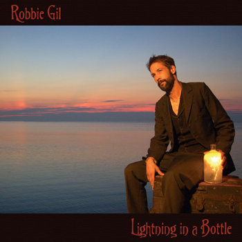 Lightning In A Bottle by Robbie Gil
