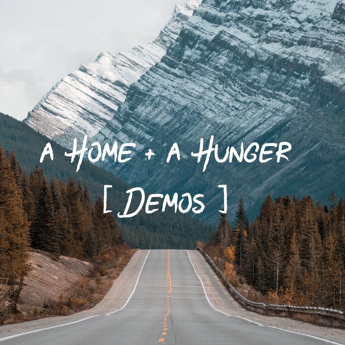 A Home + A Hunger Demos | Caroline Cobb