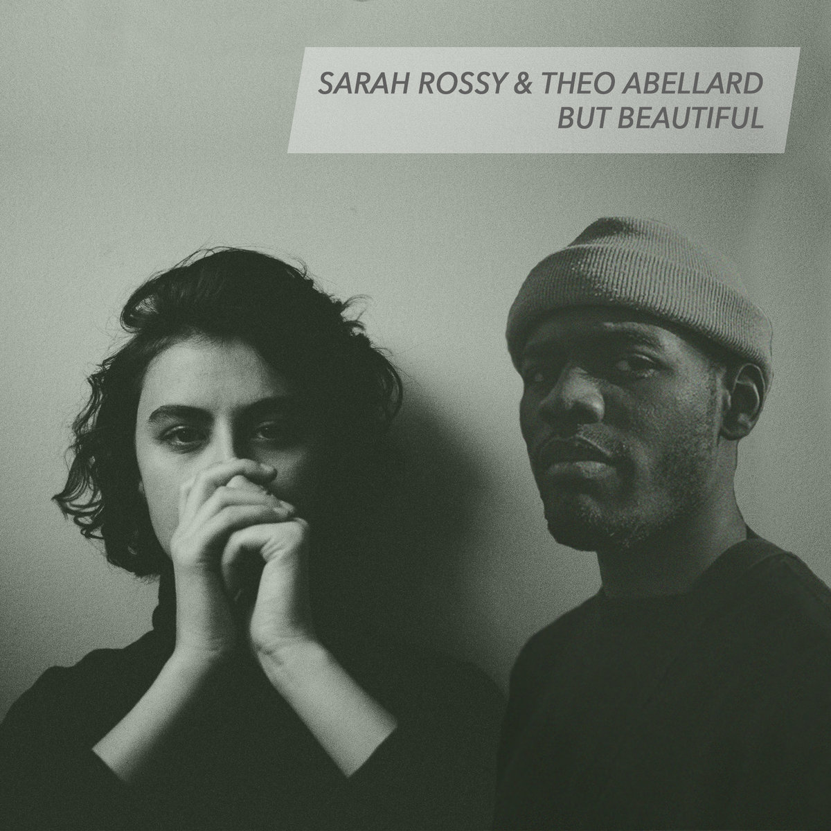 But Beautiful by Sarah Rossy & Theo Abellard