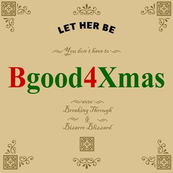 BGood4Xmas by Let Her Be