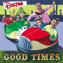 The Deltas - Good Time Guide cover art