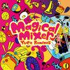 Magical Mixer -YUC'e Remixes-