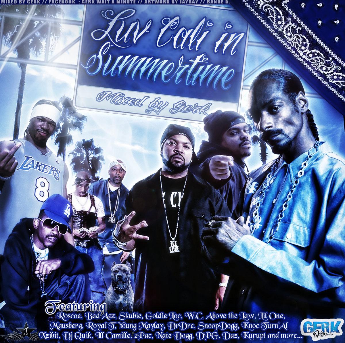 Luv Cali In Summertime - Gerk W8 A Minute | Gerk W8 a Minute