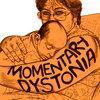 Momentary dystonia Cover Art