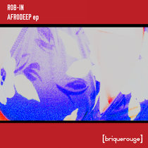 [BR035] : Rob-in - Afrodeep [2020 Remastered Version] cover art