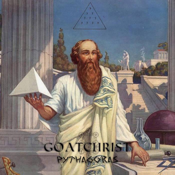 GOATCHRIST PYTHAGORAS