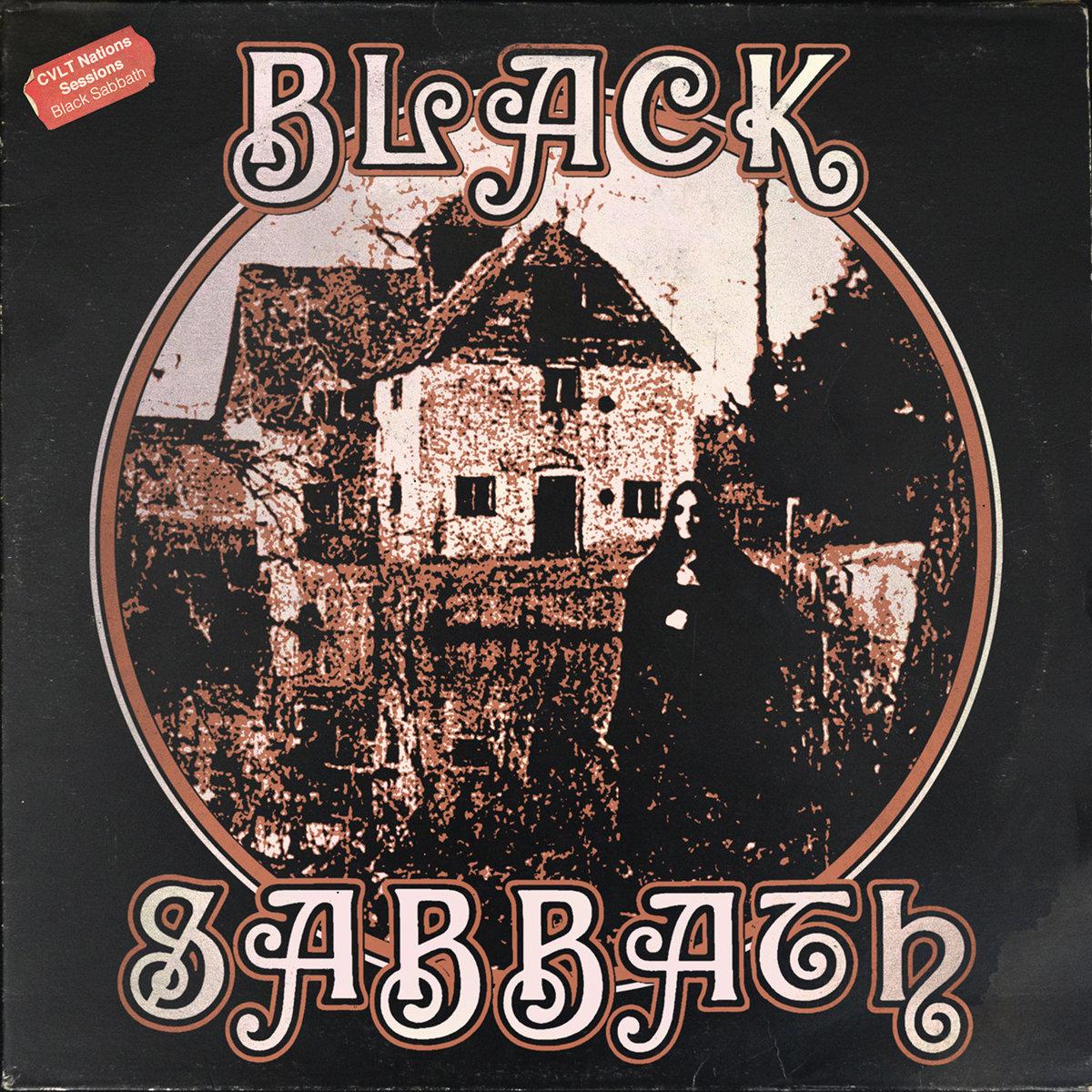 black sabbath black sabbath the cvlt nation sessions cvlt nation