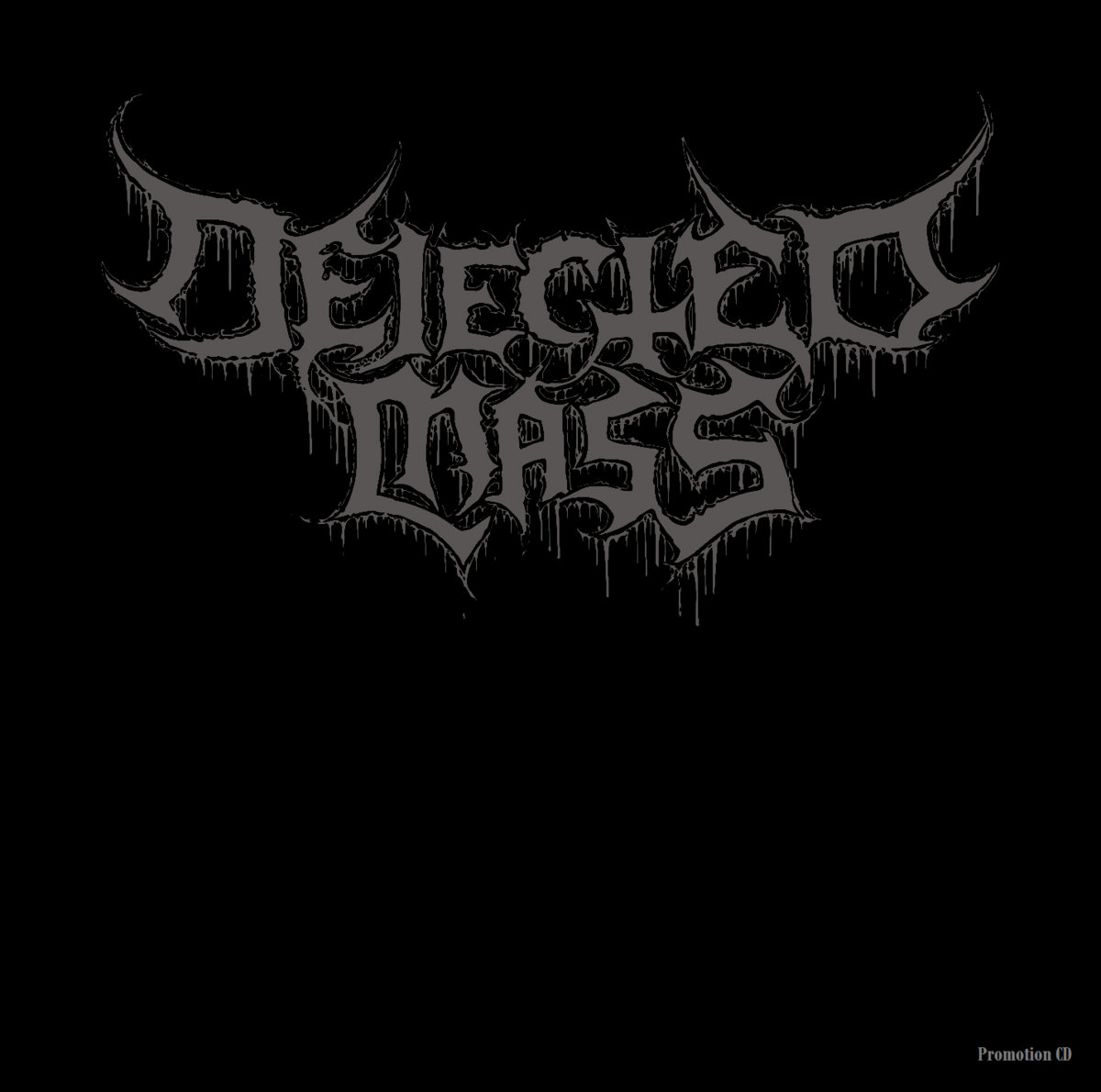 https://dejectedmass.bandcamp.com/album/dejected-mass-demo