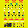 Word Is Bond Cover Art
