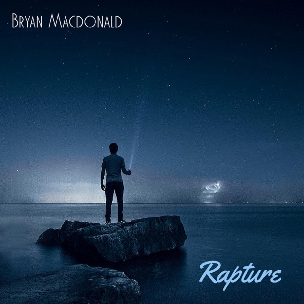 Rapture - single by Bryan Macdonald