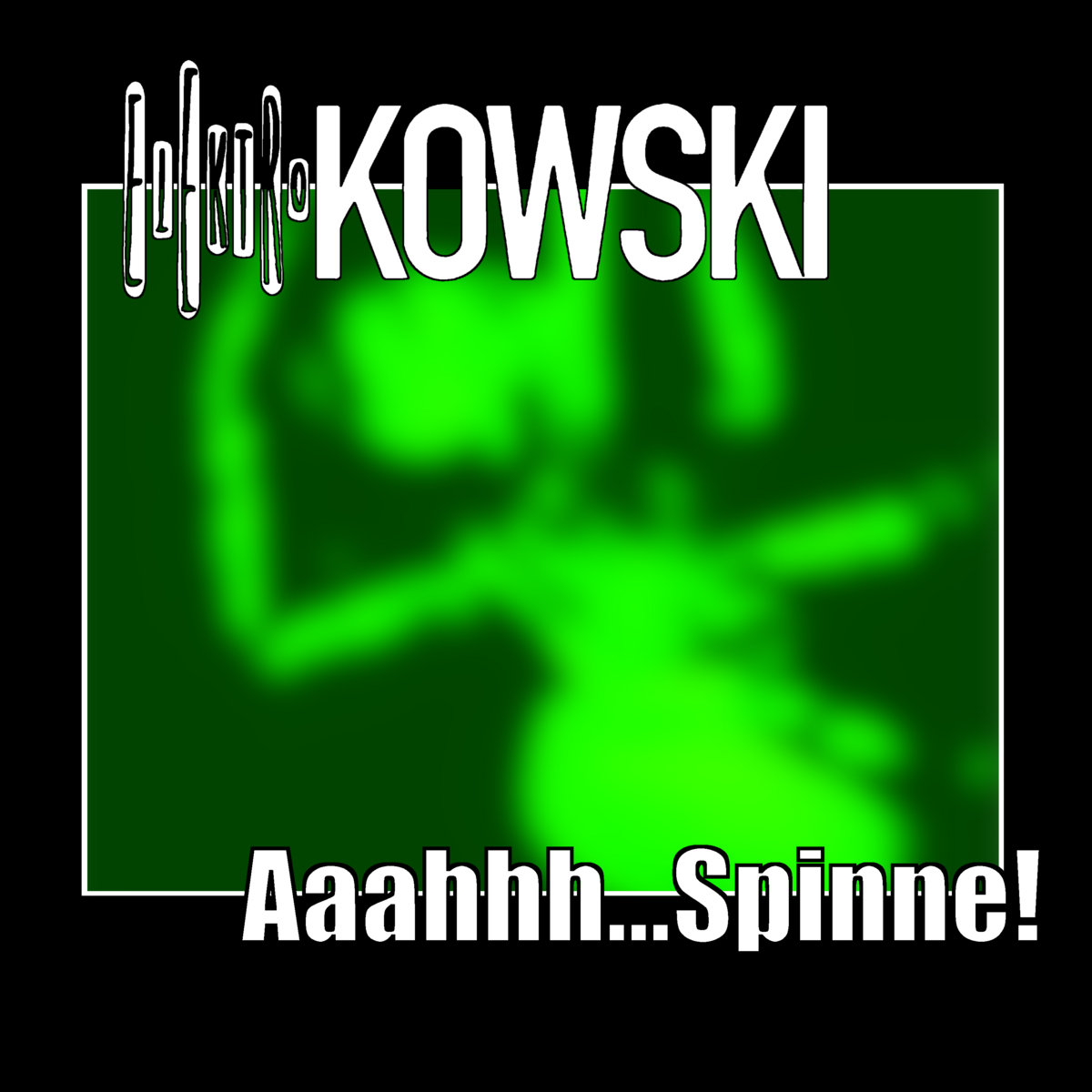Aaahhh...Spinne! by Elektrokowski
