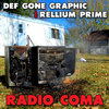 Radio Coma- Def Gone Graphic Cover Art