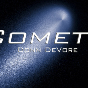 Comets by Donn DeVore