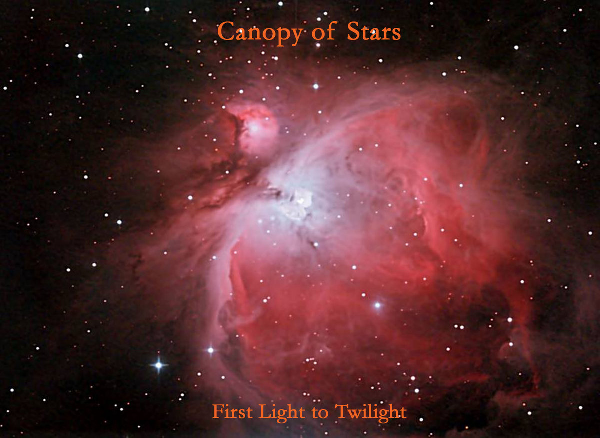 by Canopy of Stars & First Light to Twilight | Canopy of Stars