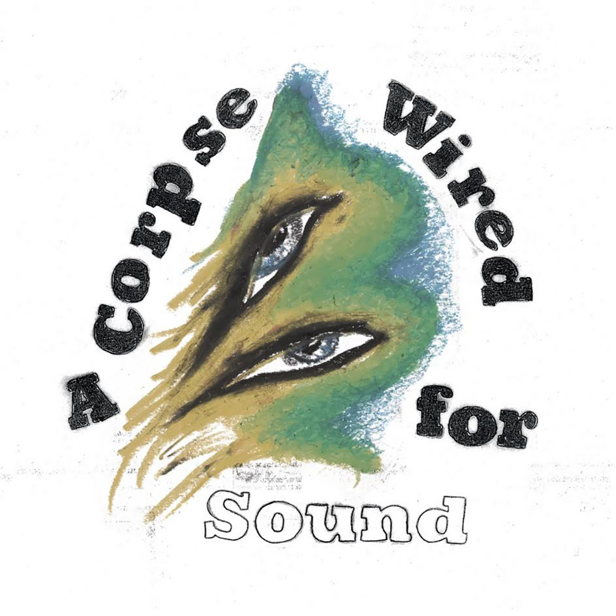 A Corpse Wired For Sound | MERCHANDISE