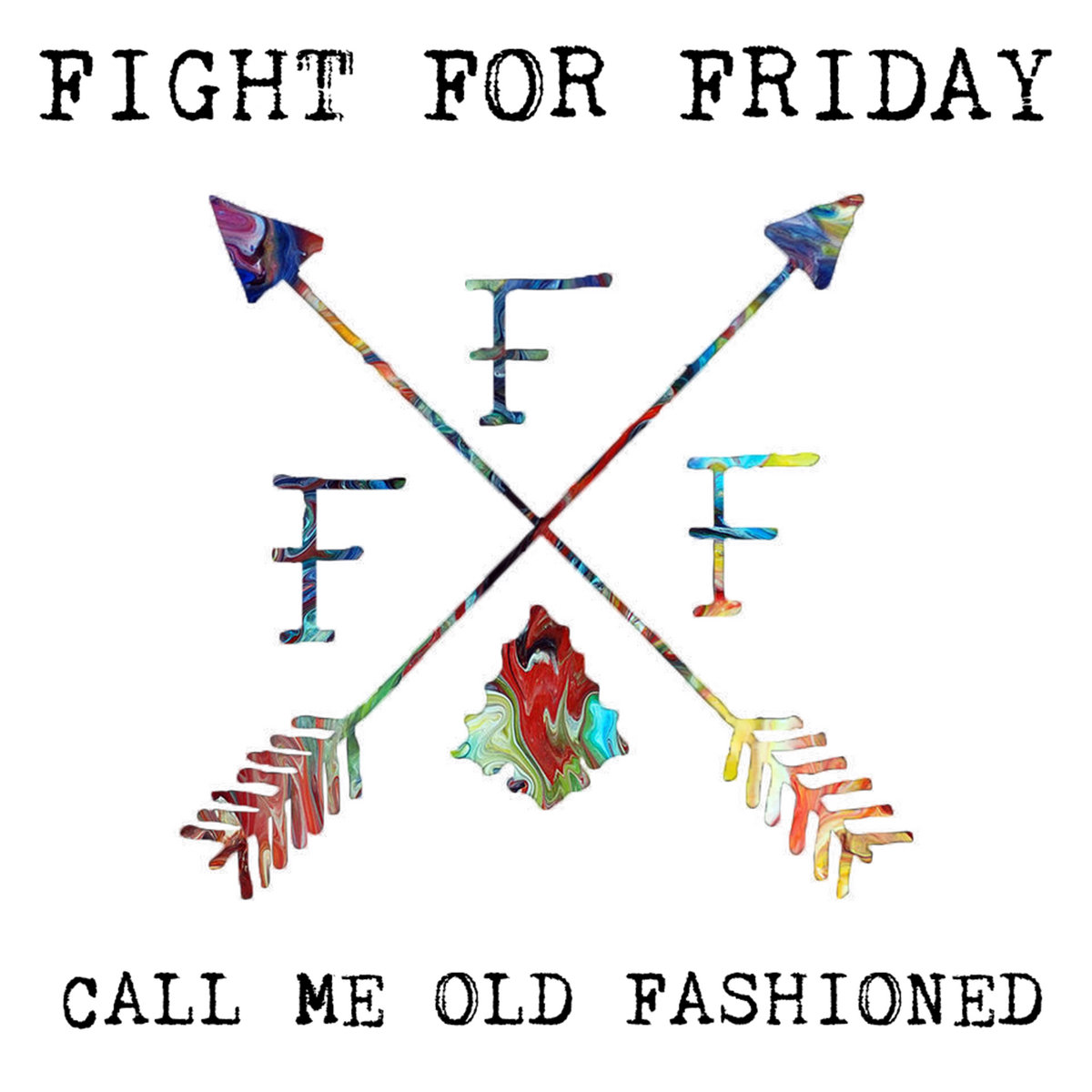 Call Me Old Fashioned Ep Fight For Friday