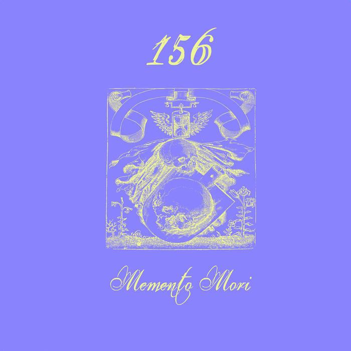156: Memento Mori