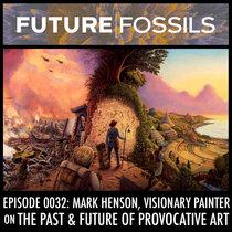 0032 - Mark Henson (The Past & Future of Provocative Art) cover art