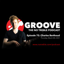 Groove – Episode #75: Charles Berthoud cover art