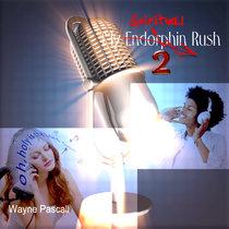 My Endorphin Rush 2 cover art