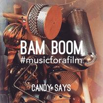 Bam Boom #musicforafilm cover art