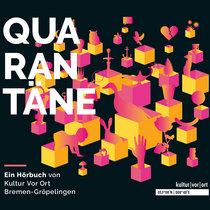 """""""Quarantäne. Eine Geschichte voller Geschichten"""" - (Hörbuch) cover art"""