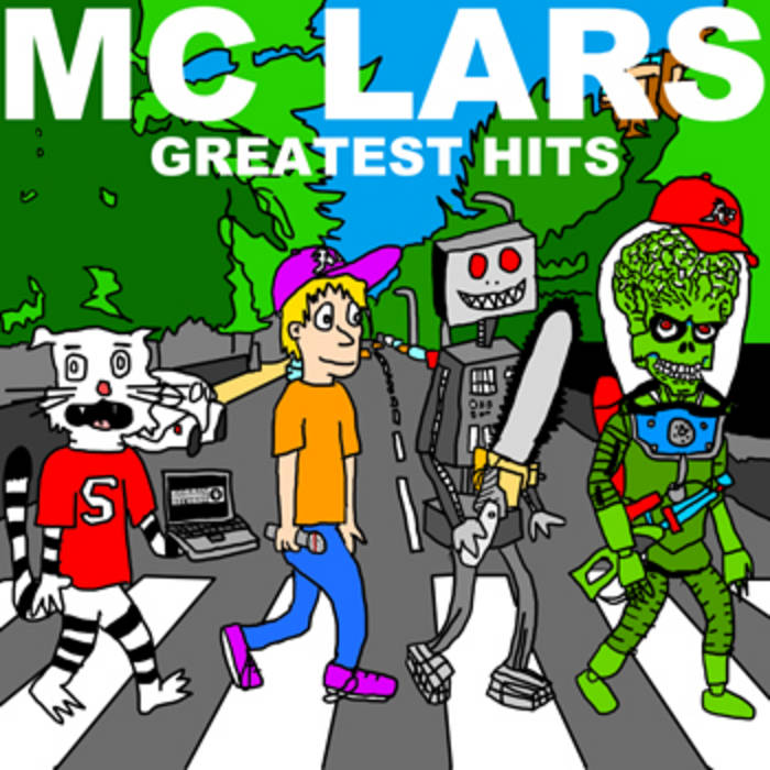 Greatest Hits | MC Lars