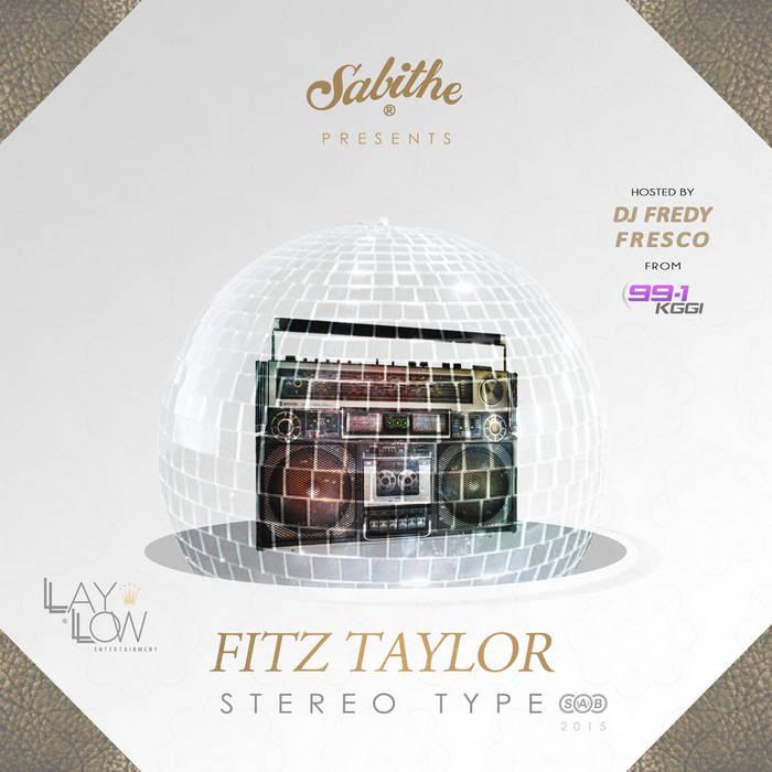 Stereo Type Hosted By 991kggi DJ Fredy Fresco