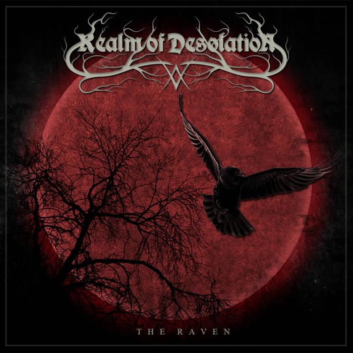 Дебютный альбом REALM OF DESOLATION - The Raven (2017)