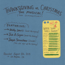 Thanksgiving vs. Christmas: The Musical!: The Commentary cover art
