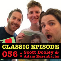 Ep 056 : Scott Dooley & Adam Rozenbachs love the 17/01/13 Letters cover art