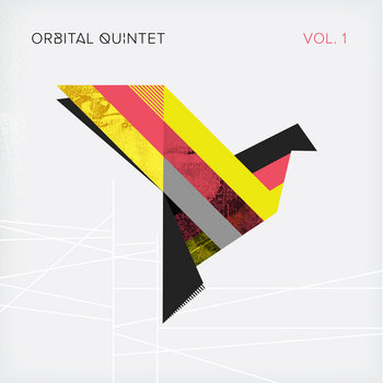 VOL. 1 by Orbital Quintet