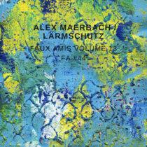 Faux Amis vol. 13: Alex Maerbach [FA#44] cover art