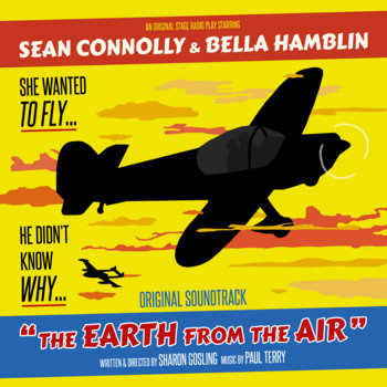 The Earth From The Air (Original Soundtrack) by Paul Terry