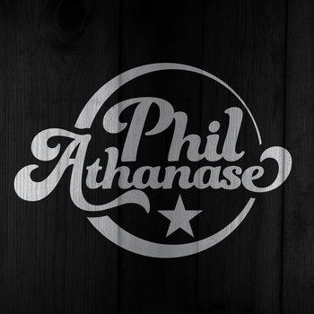 Phil Athanase by Phil Athanase