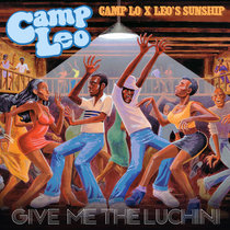 Camp Lo x Leo's Sunship - Give Me The Luchini (Amerigo Gazaway Remix) cover art