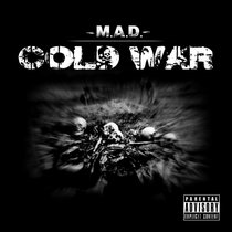 M-A-D: Eskr-One x 2032-COLD WAR LP(2015) cover art