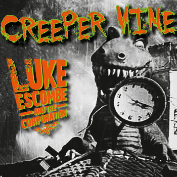 Creeper Vine by Luke Escombe