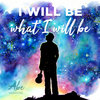 I will be what I will be Cover Art
