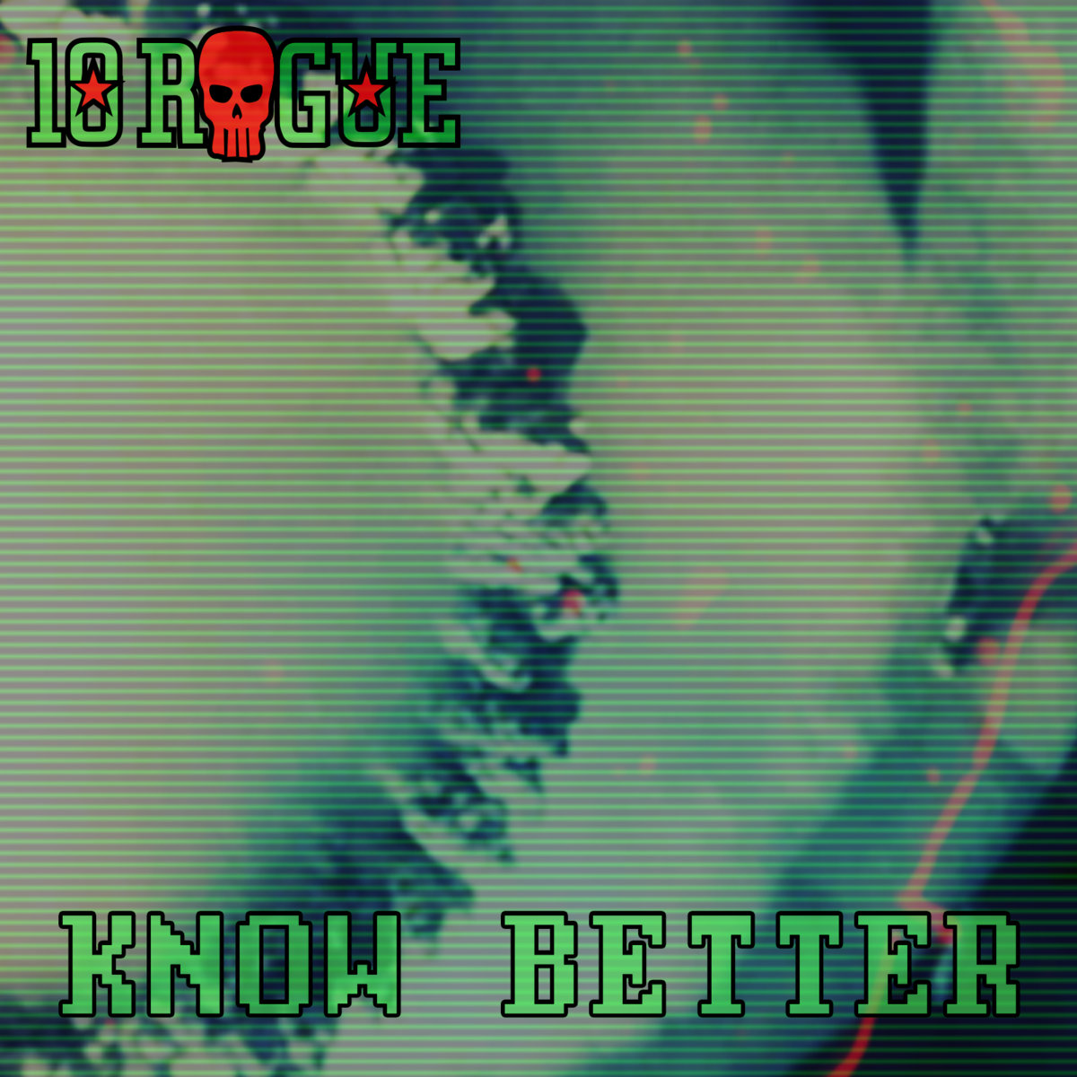10Rogue - Know better